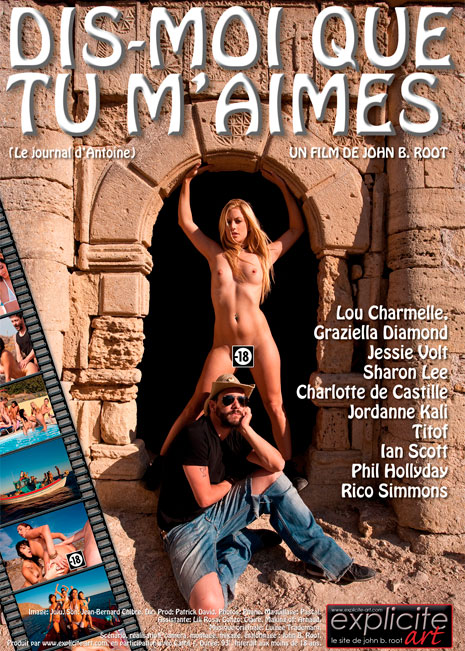 Dis moi que tu m'aimes french porn movie