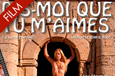 John B. Root's film Dis moi que tu m'aimes uncut and full length