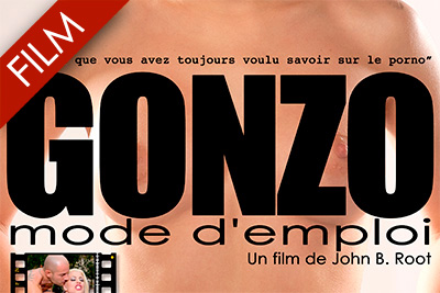 Le film Gonzo mode d'emploi. Version intégrale non censurée.